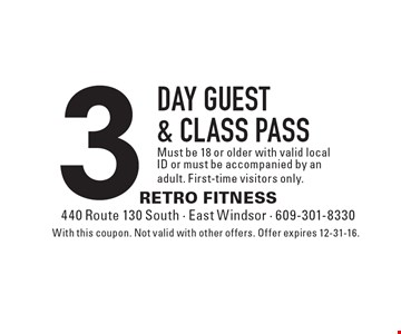 3 day guest & class pass Must be 18 or older with valid local ID or must be accompanied by an adult. First-time visitors only.. With this coupon. Not valid with other offers. Offer expires 12-31-16.