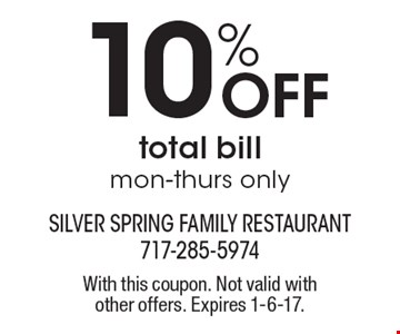 10% off total bill. Mon-Thurs only. With this coupon. Not valid with other offers. Expires 1-6-17.