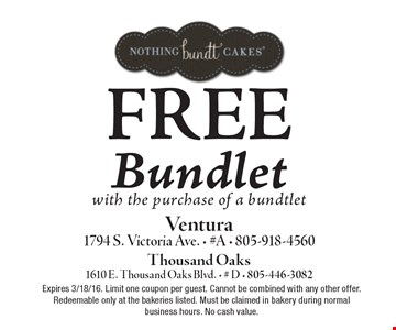 FREE Bundlet with the purchase of a bundtlet. Expires 3/18/16. Limit one coupon per guest. Cannot be combined with any other offer. Redeemable only at the bakeries listed. Must be claimed in bakery during normal business hours. No cash value.