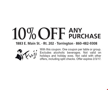 10% Off Any Purchase. With this coupon. One coupon per table or group. Excludes alcoholic beverages. Not valid on holidays and holiday eves. Not valid with other offers, including split checks. Offer expires 2/3/17.