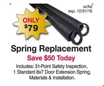 Only $79 spring replacement