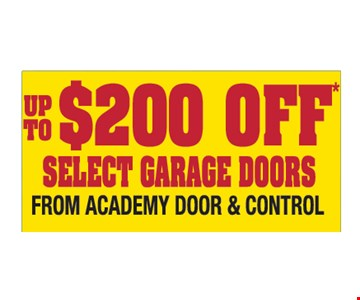 Up To $200 Off Select Garage Doors