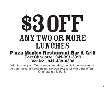 $3 off any TWO or more lunches. With this coupon. One coupon per table, per visit. Lunches mustbe purchased in the same transaction. Not valid with other offers.Offer expires 6/17/16.