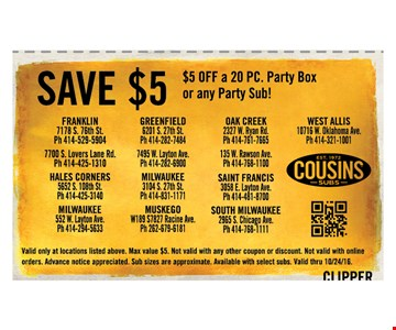 Save $5 Off a 20pc . party box or any Party sub !