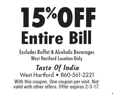 15% Off Entire Bill, Excludes Buffet & Alcoholic Beverages. West Hartford Location Only. With this coupon. One coupon per visit. Not valid with other offers. Offer expires 2-3-17.