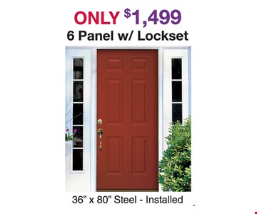 Only $1,499 6 panel with lockset