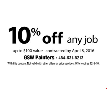 10% off any job up to $100 value - contracted by April 8, 2016. With this coupon. Not valid with other offers or prior services. Offer expires 12-9-16.