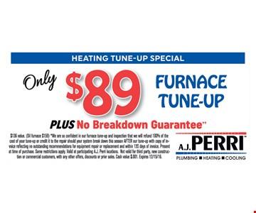 $89 furnace tune-up plus no breakdown guarantee