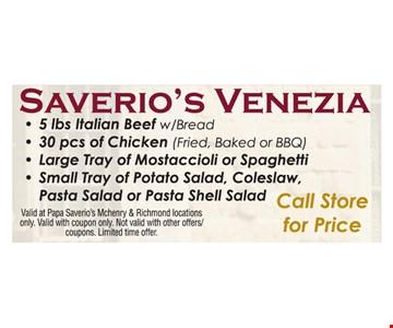 Saverio's Venezia, Call Store For Price