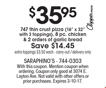 $35.95 747 thin crust pizza (16