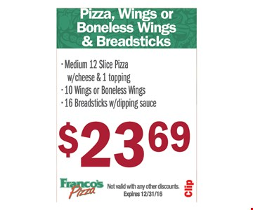 $23.69 pizza, wings/boneless wings and breadsticks