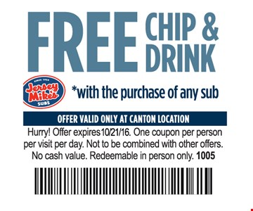 Free chips and drink.