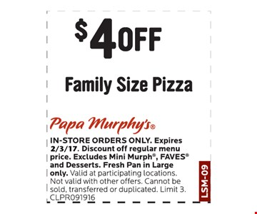 $4 off family size pizza