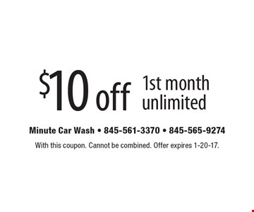 $10 off 1st month unlimited. With this coupon. Cannot be combined. Offer expires 1-20-17.