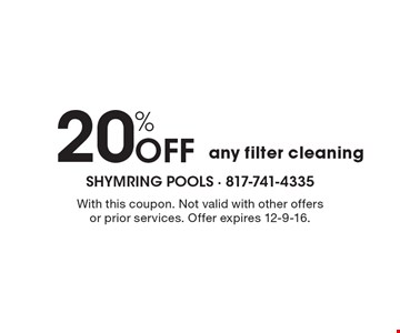 20% Off any filter cleaning. With this coupon. Not valid with other offers or prior services. Offer expires 12-9-16.