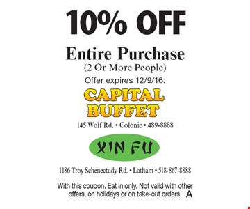 10% off Entire Purchase (2 Or More People). With this coupon. Eat in only. Not valid with other offers, on holidays or on take-out orders. Offer expires 12/9/16.