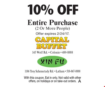 10% off Entire Purchase (2 Or More People). With this coupon. Eat in only. Not valid with other offers, on holidays or on take-out orders. Offer expires 2/24/17.