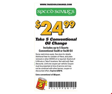 $24.99 Take 5 Conventional Oil Change