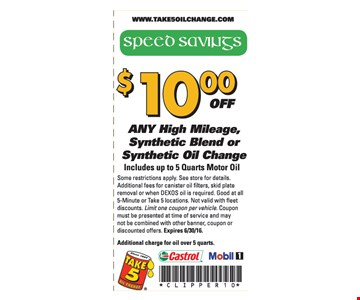 $10 off any high mileage, synthetic blend or synthetic oil change