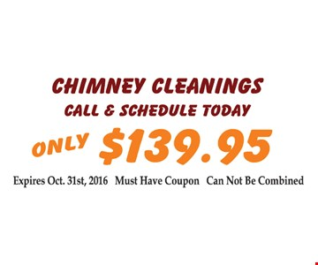only $139.95 Chimney Cleanings