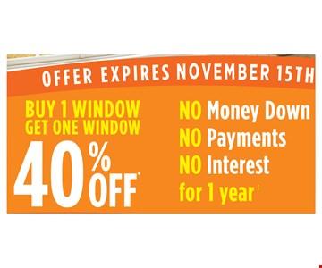 Buy 1 Window get one 40% Off