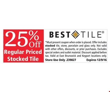 25% off regular priced stocked tile