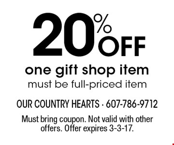 20% Off one gift shop item must be full-priced item. Must bring coupon. Not valid with other offers. Offer expires 3-3-17.