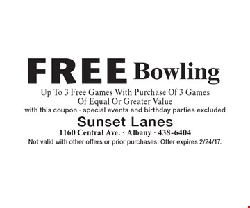 Free Bowling. Up To 3 Free Games With Purchase Of 3 Games Of Equal Or Greater Value. With this coupon - special events and birthday parties excluded. Not valid with other offers or prior purchases. Offer expires 2/24/17.