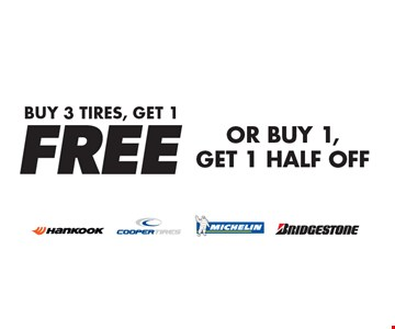Buy 3 Tires, Get 1 FREE OR BUY 1, GET 1 HALF OFF. Expires 1-27-17.