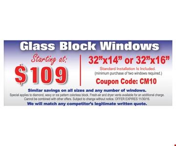 Glass block windows starting at $109.