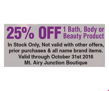 25% Off 1 Bath, Body or Beauty Product