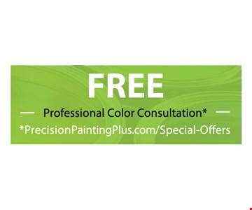 Free Professional Color Consultation*. *PrecisionPaintingPlus.com/Special-Offers