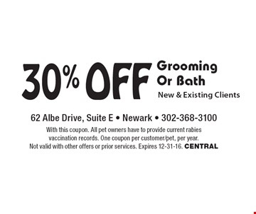 30% Off Grooming Or Bath New & Existing Clients. With this coupon. All pet owners have to provide current rabies vaccination records. One coupon per customer/pet, per year. Not valid with other offers or prior services. Expires 12-31-16. CENTRAL
