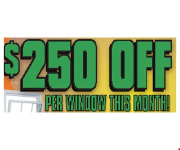 $250 off per window this month