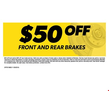 $50 off front and rear brakes