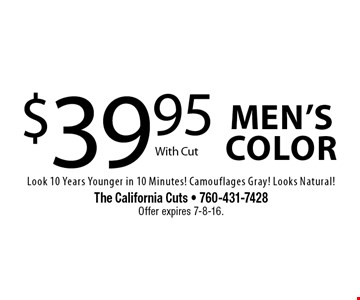 $39.95 Men's color With Cut Look 10 Years Younger in 10 Minutes! Camouflages Gray! Looks Natural! . Offer expires 7-8-16.