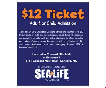 $12 Ticket Adult or Child Admission