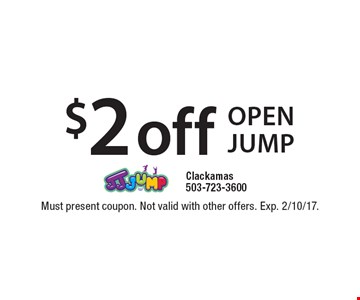 $2 off open jump. Must present coupon. Not valid with other offers. Exp. 2/10/17.