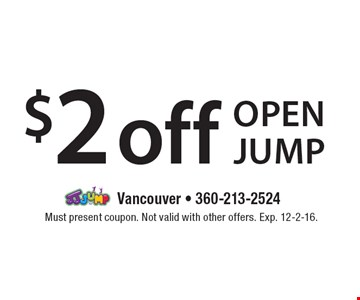$2 off open jump. Must present coupon. Not valid with other offers. Exp. 12-2-16.