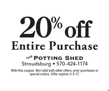 20% off Entire Purchase. With this coupon. Not valid with other offers, prior purchases or special orders. Offer expires 3-3-17.