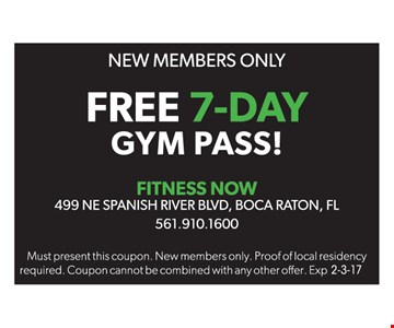 New Members Only! Free 7-day gym pass. Expires 2/3/17.