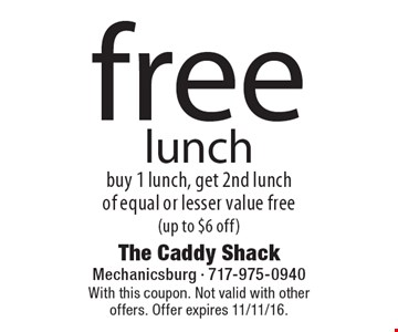 Free lunch. Buy 1 lunch, get 2nd lunch of equal or lesser value free (up to $6 off). With this coupon. Not valid with other offers. Offer expires 11/11/16.