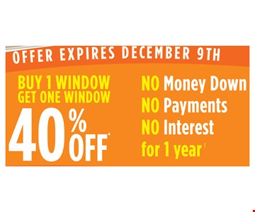 Buy 1 window get one window 40% off