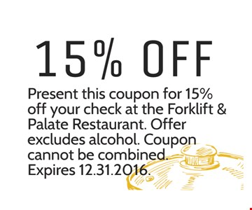 15% off your check.
