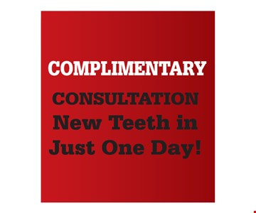 Complimentary consultation. New teeth in just one day