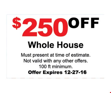 $250 off whole house