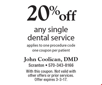20%off any single dental service applies to one procedure code. one coupon per patient. With this coupon. Not valid with other offers or prior services. Offer expires 3-3-17.