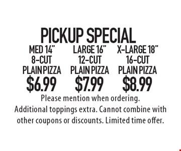 Pick Up Special! $6.99 Med 14