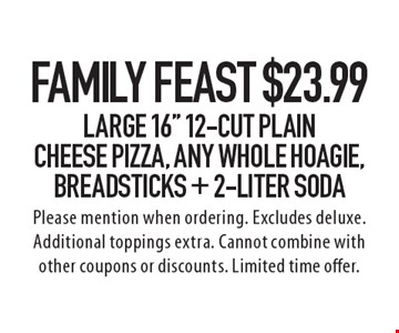 Family Feast! $23.99 Large 16