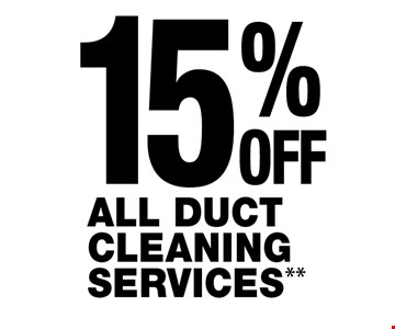 15%OFFALL DUCT CLEANING SERVICES**.
